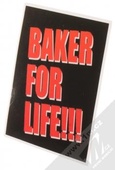 1Mcz Samolepka Baker for Life!!! 1